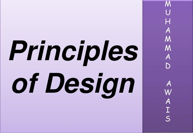 Principles of dsign