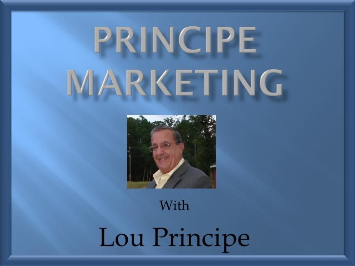 With Lou Principe