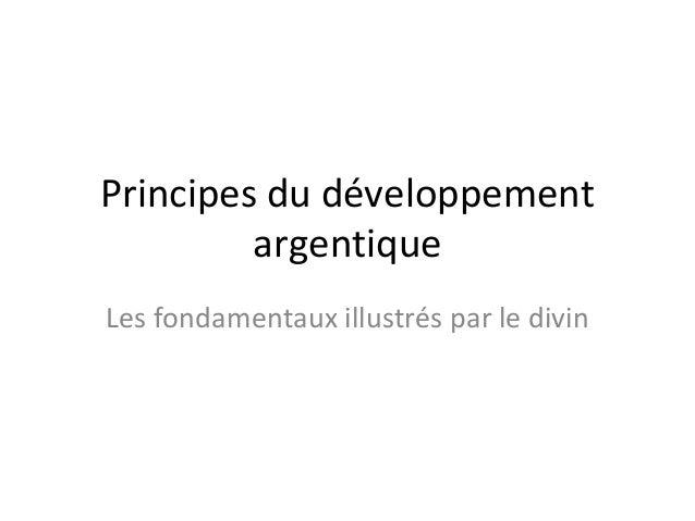 Principes du développement argentique Les fondamentaux illustrés par le divin