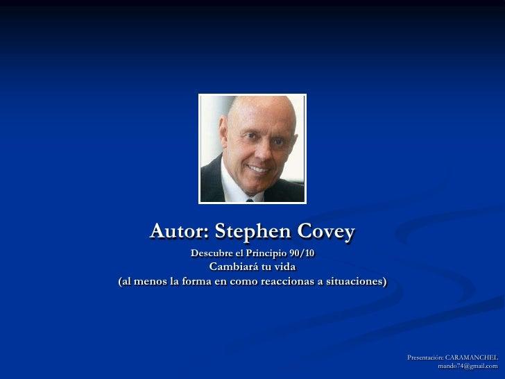 Principio 90 10 covey