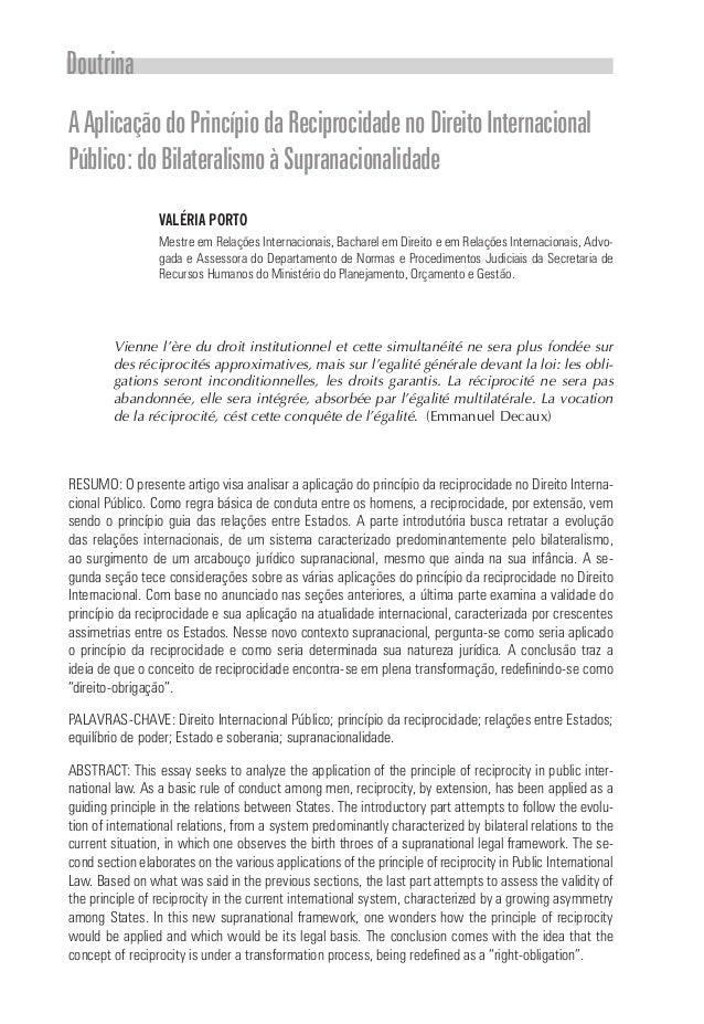 Doutrina AAplicaçãodoPrincípiodaReciprocidadenoDireitoInternacional Público:doBilateralismoàSupranacionalidade VALÉRIA POR...