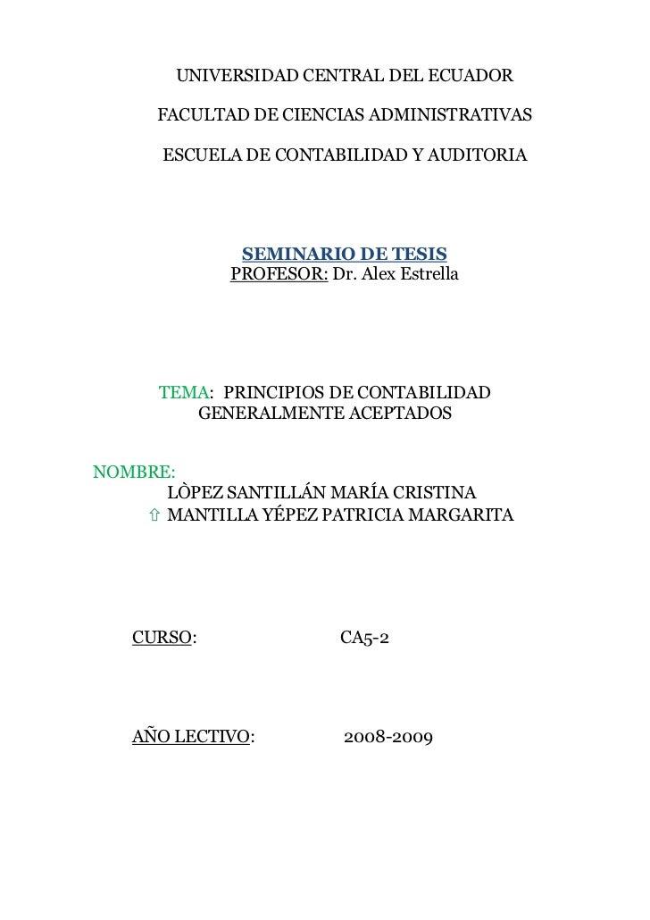 <br />UNIVERSIDAD CENTRAL DEL ECUADOR<br />FACULTAD DE CIENCIAS ADMINISTRATIVAS<br />ESCUELA DE CONTABILIDAD Y AUDITORIA<...