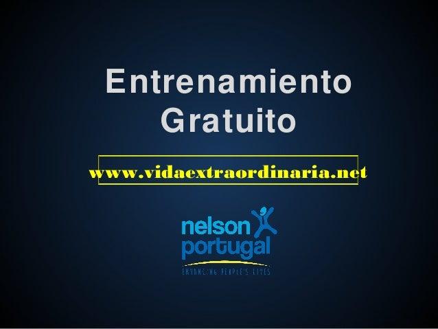Entrenamiento Gratuito www.vidaextraordinaria.net