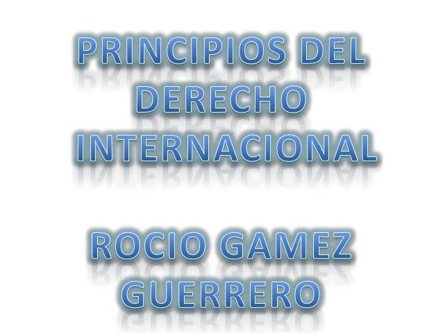 PRINCIPIOS DEL DERECHO INTERNACIONAL • PRINCIPIO I Toda persona que cometa un acto que constituya delito de derecho intern...