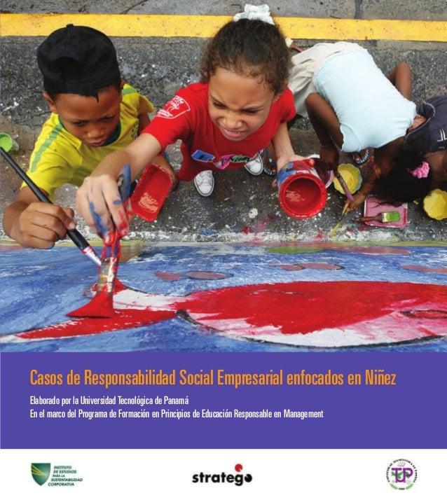 Elaborado por la UniversidadTecnológica de Panamá En el marco del Programa de Formación en Principios de Educación Respons...