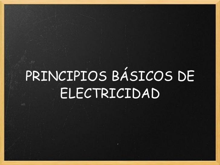 Principios Basicos De Electricidad