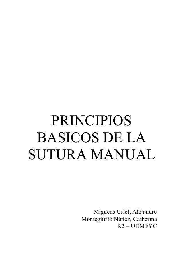 PRINCIPIOS BASICOS DE LASUTURA MANUAL        Miguens Uriel, Alejandro     Monteghirfo Núñez, Catherina                  R2...