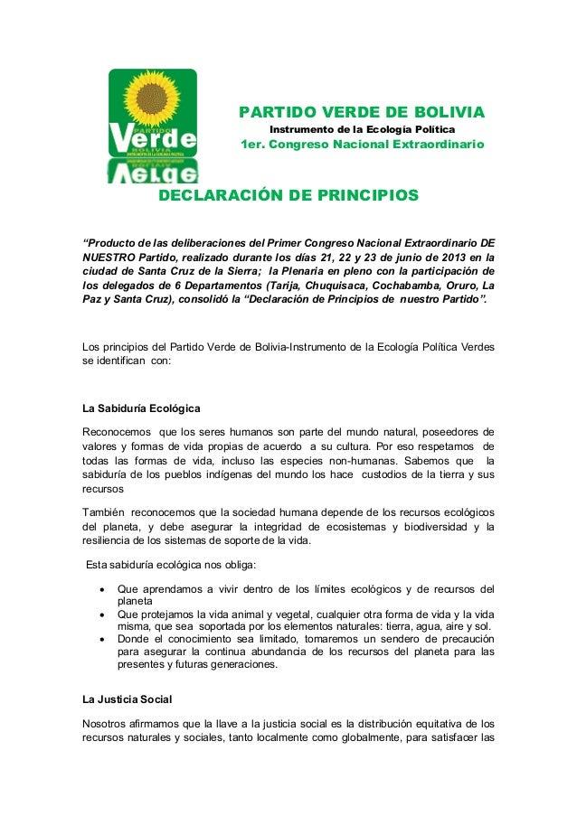 PARTIDO VERDE DE BOLIVIA Instrumento de la Ecología Política 1er. Congreso Nacional Extraordinario DECLARACIÓN DE PRINCIPI...