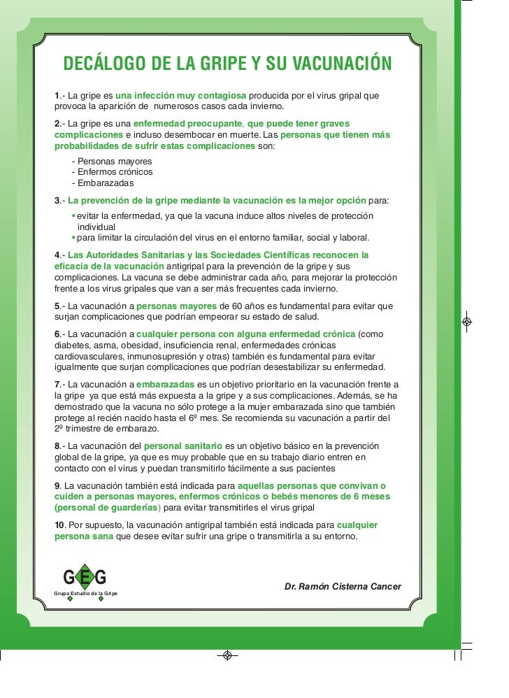 DECÁLOGO DE LA GRIPE Y SU VACUNACIÓN1.- La gripe es una infección muy contagiosa producida por el virus gripal queprovoca ...
