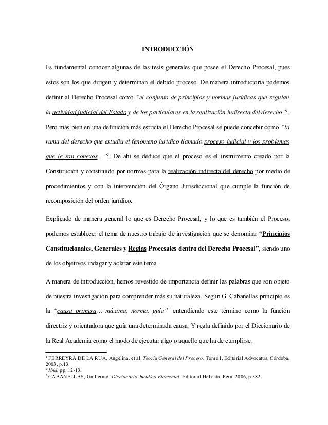 INTRODUCCIÓNEs fundamental conocer algunas de las tesis generales que posee el Derecho Procesal, puesestos son los que dir...