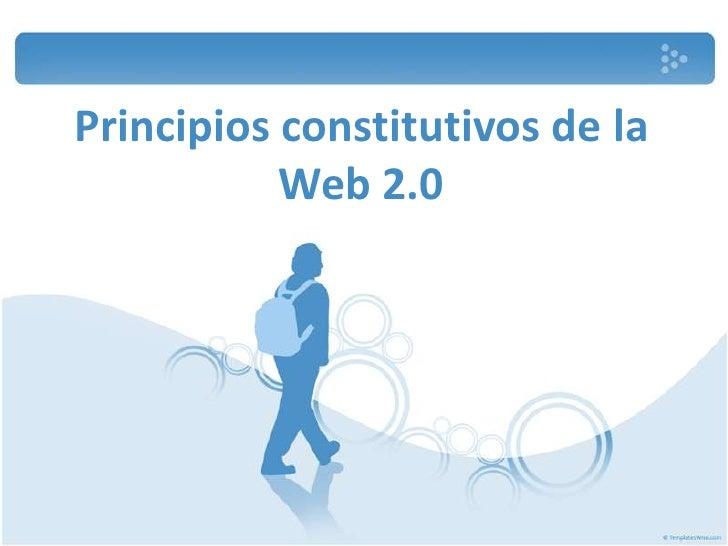 Principios Constitutivos De La Web 2