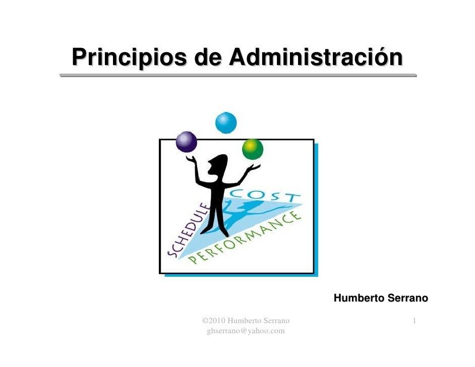 Principios de Administración                                        Humberto Serrano            ©2010 Humberto Serrano    ...