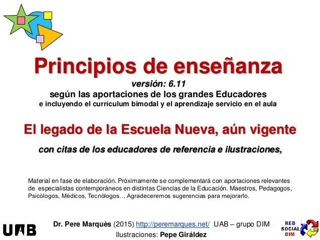 El legado de la Escuela Nueva, aún vigente con citas de los educadores de referencia e ilustraciones, Principios de enseña...