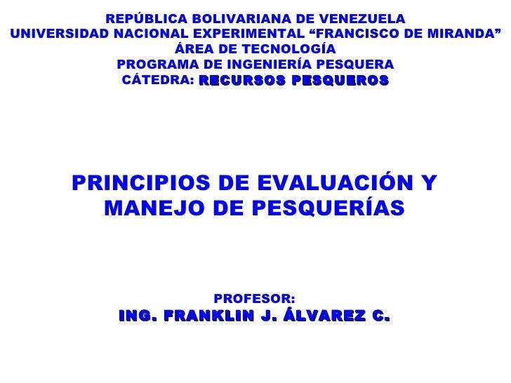 """REPÚBLICA BOLIVARIANA DE VENEZUELA UNIVERSIDAD NACIONAL EXPERIMENTAL """"FRANCISCO DE MIRANDA"""" ÁREA DE TECNOLOGÍA PROGRAMA DE..."""
