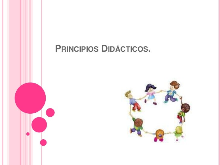 PRINCIPIOS DIDÁCTICOS.