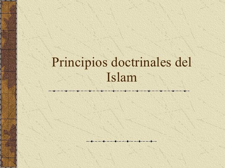 Principios doctrinales del Islam