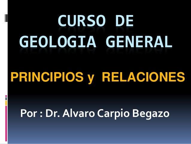 Principios Fundamentos Geologicos  Bases Relaciones  principles geological foundations fundamentals