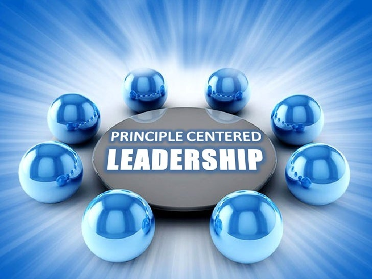 •   About the author.•   Concept of Principle-Centered Leadership.•   Level (1) : Personal.•   Characteristics of principl...