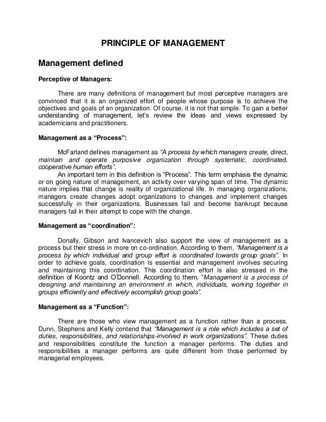 PRINCIPLE OF MANAGEMENTManagement definedPerceptive of Managers:       There are many definitions of management but most p...