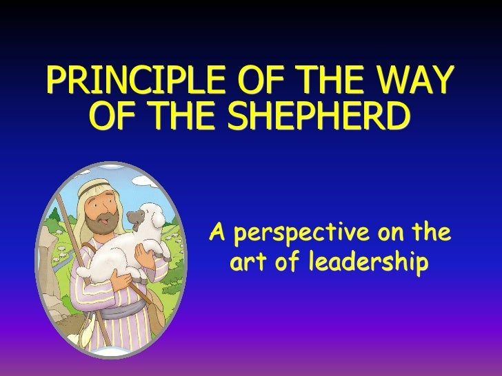 the way of the shepard 7ancient The way of the shepherd (autosaved) - download as word doc rein e valones ce5a the way of the shepherd 7 ancient secrets to managing productive people author.