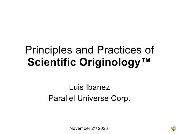 Principles and Practices of Scientific Originology-8392
