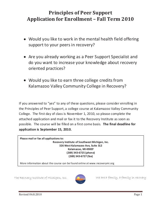 Principles of Peer Support Application for Enrollment – Fall Term 2010 Revised 06.8.2010 Page 1 Would you like to work in ...