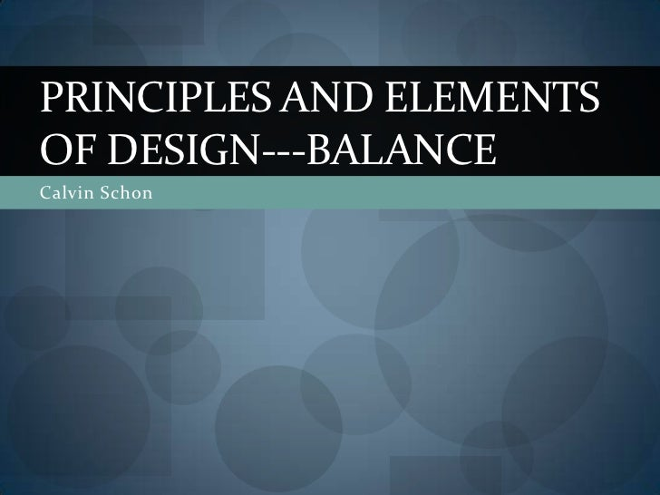 Elements And Principles Of Design Balance : Principles and elements of design balance
