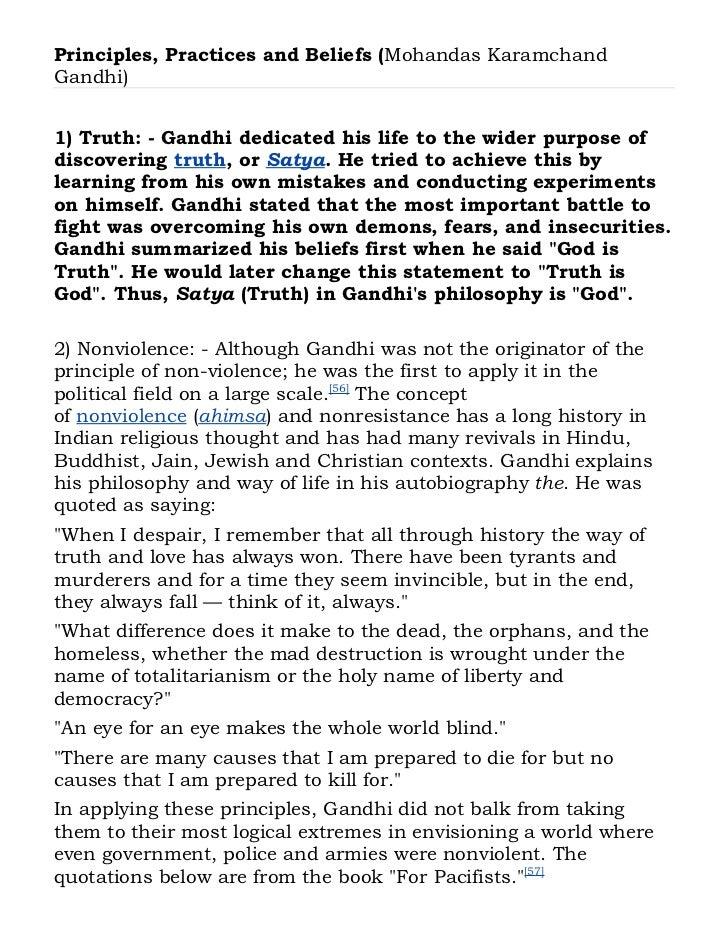 Principles, Practices and Beliefs (Mohandas KaramchandGandhi)Source: - http://en.wikipedia.org/wiki/Gandhi1) Truth: - Gand...