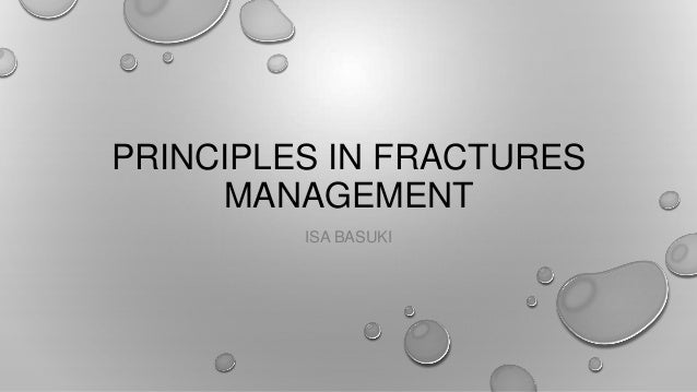 Principles in fractures management