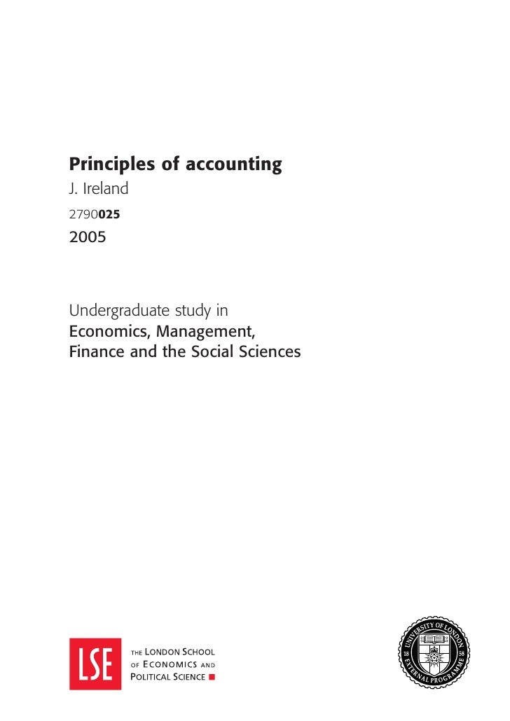 Principles of accountingJ. Ireland27900252005Undergraduate study inEconomics, Management,Finance and the Social Sciences