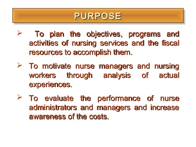 nursing budgeting Staffing, patient safety, budget woes — nurse leaders have a ton of  responsibilities to juggle and problems to solve it's enough to cause some.