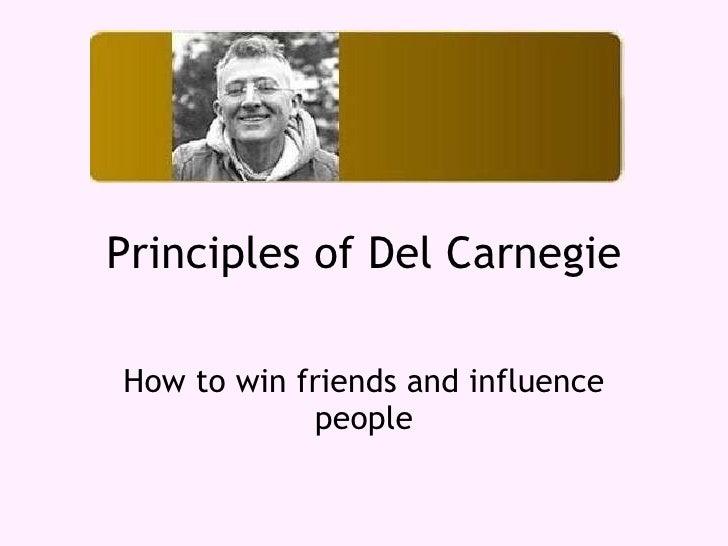 Carnegie Principles Principles of Dale Carnegie