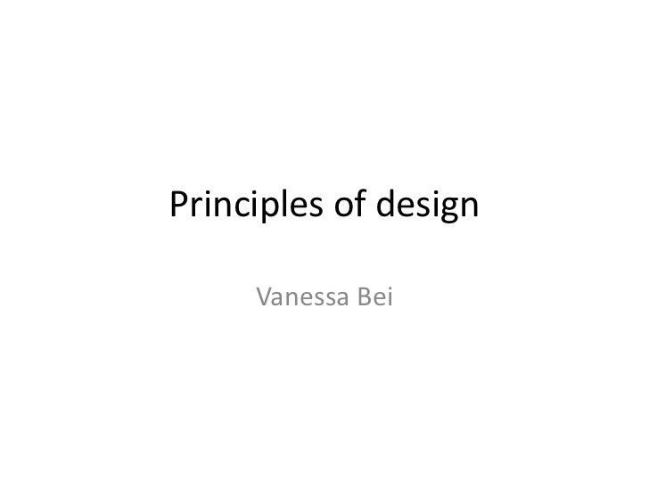Principles of design     Vanessa Bei