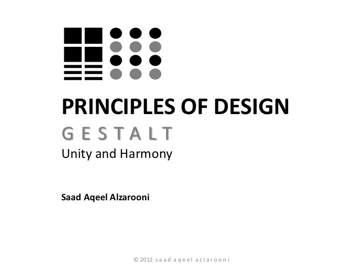 Principles of Design (part I) Gestalt Laws-Unity and Harmony