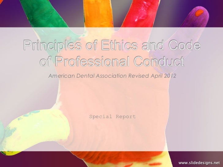 Principles of ethics and code of professional conduct
