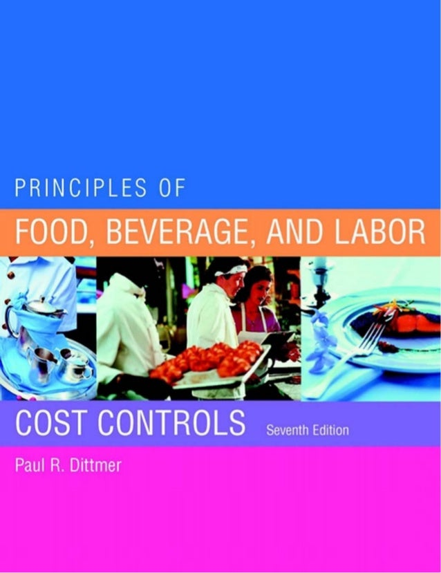 PRINCIPLES OFFOOD, BEVERAGE,AND LABORCOST CONTROLS