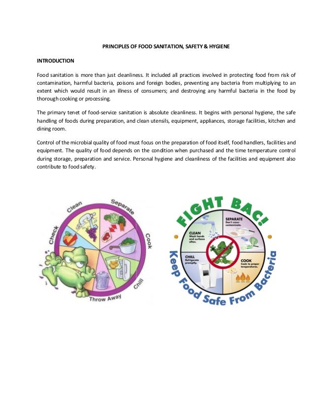 PRINCIPLES OF FOOD SANITATION, SAFETY & HYGIENE INTRODUCTION Food sanitation is more than just cleanliness. It included al...