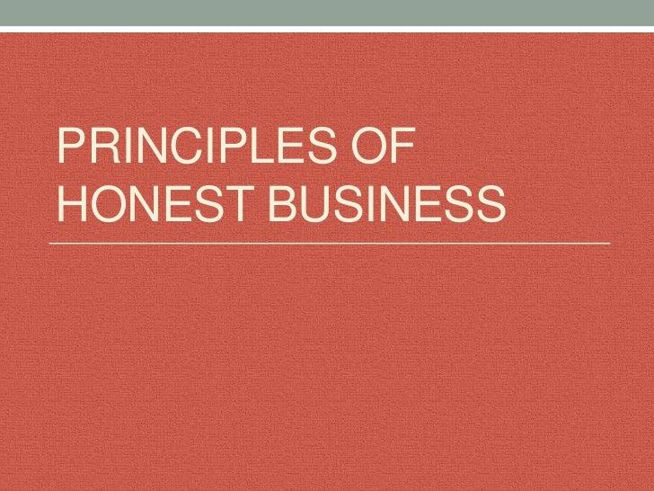 PRINCIPLES OFHONEST BUSINESS