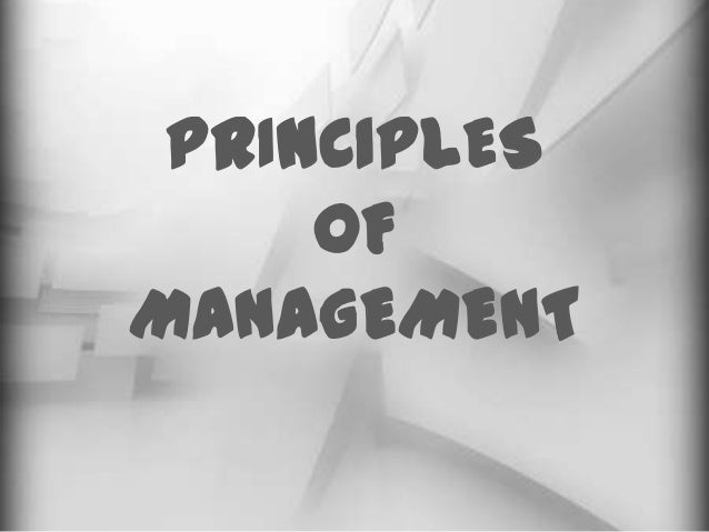 PRINCIPLES     OFMANAGEMENT