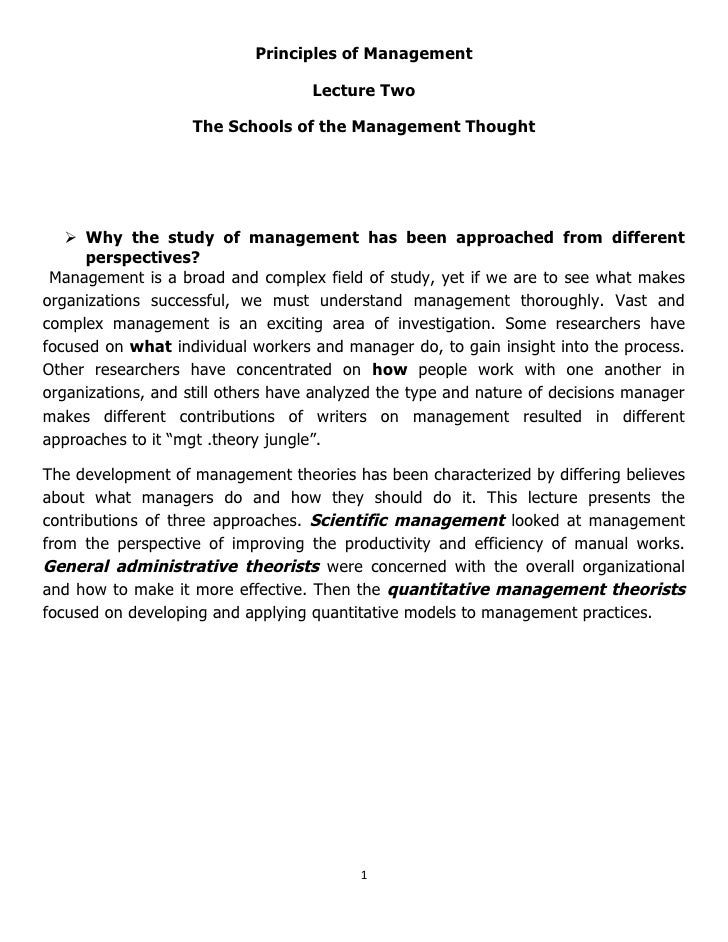 Principles of Management                                    Lecture Two                    The Schools of the Management T...