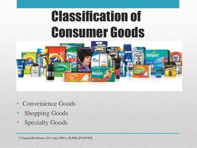Comparison Goods And Convenience Goods Goods • Convenience Goods