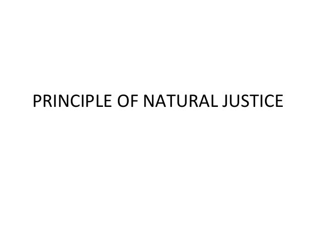 principles of natural justice Termination of an employee without following principles of natural justice is violative of article 21 of constitution - d k yadav v jma industries ltd 1993.