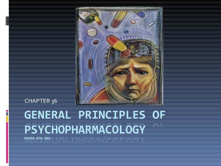 Principles of psychopharm[1]