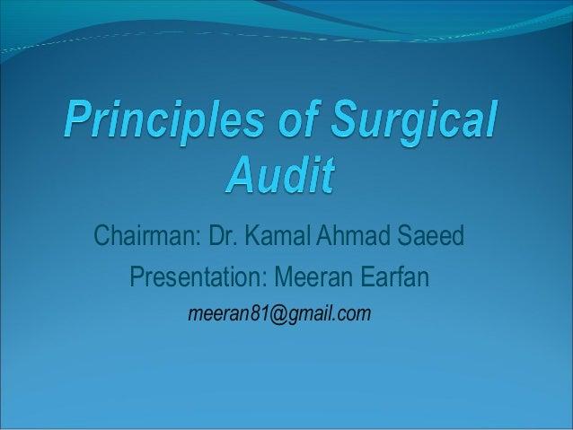 Chairman: Dr. Kamal Ahmad Saeed Presentation: Meeran Earfan meeran81@gmail.com