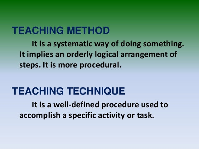 Principles Of Teaching Different Methods And Approaches