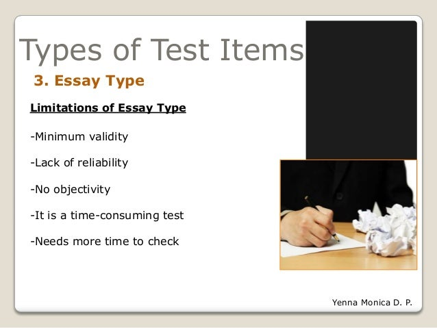 characteristics essay test Characteristics of a good testa valid -----refers to the extent to which measure what is purpose to measureb state that if the test item is congr.