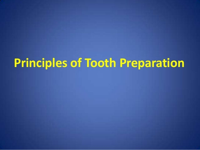 Principles of tooth preparation fixed orthodontic