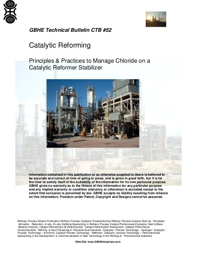 Refinery Process Stream Purification Refinery Process Catalysts Troubleshooting Refinery Process Catalyst Start-Up / Shutd...