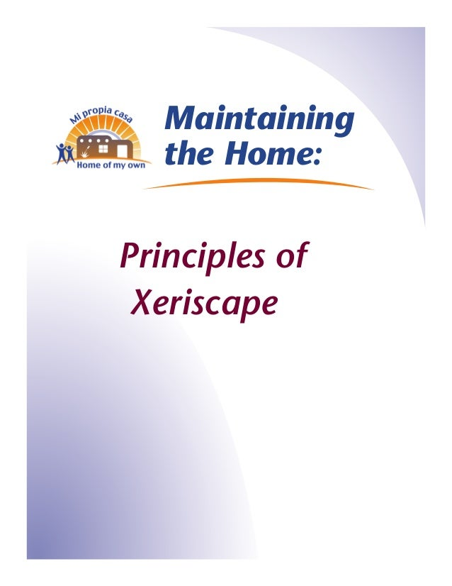 Principles of Xeriscape: Maintaining the Home