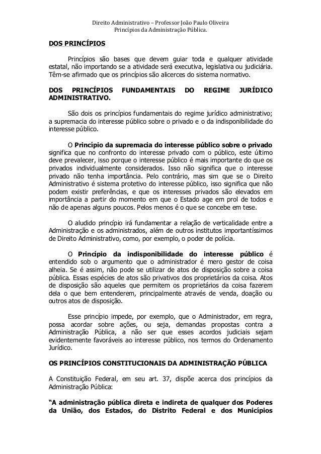 Direito  Administrativo  –  Professor  João  Paulo  Oliveira   Princípios  da  Administração  Pública....